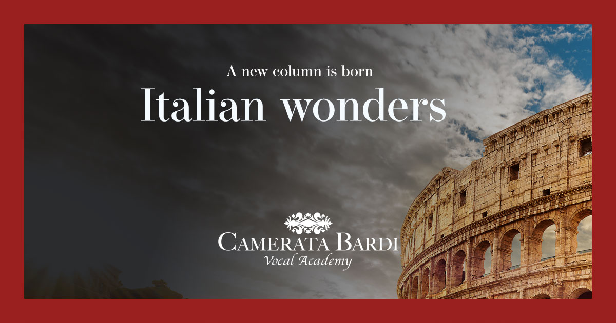 A new column on Camerata Bardi is born: Italian wonders